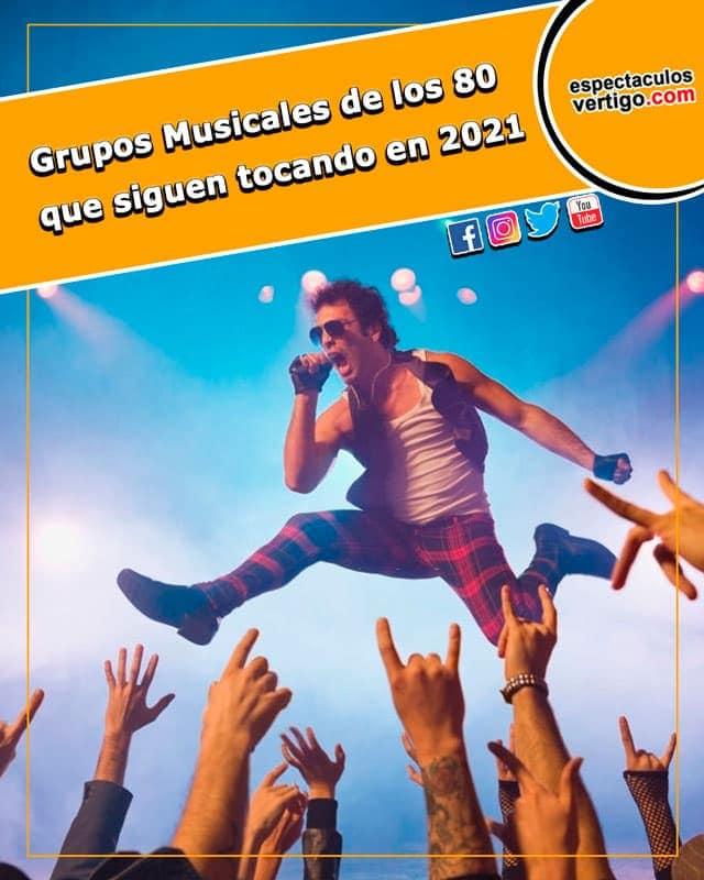 Grupos Musicales de los 80 que siguen tocando en 2021
