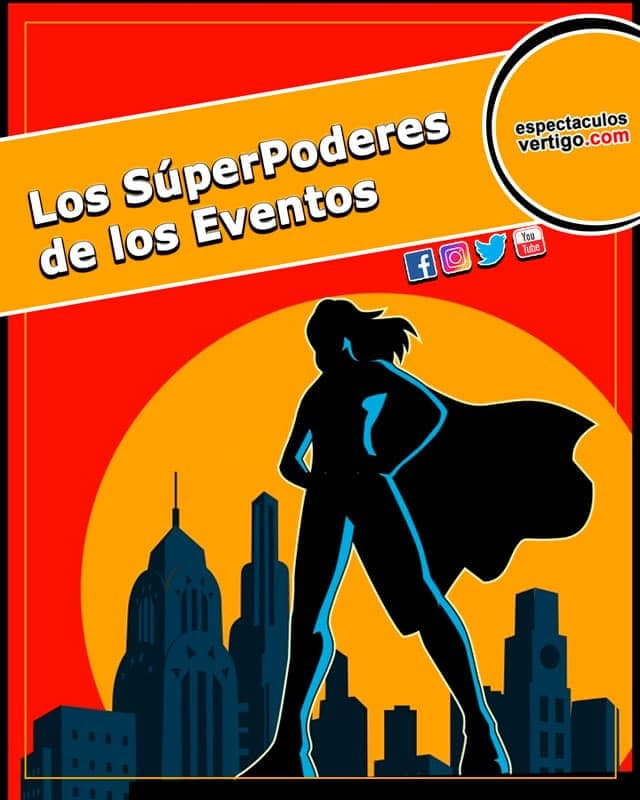 Los Superpoderes de los Eventos